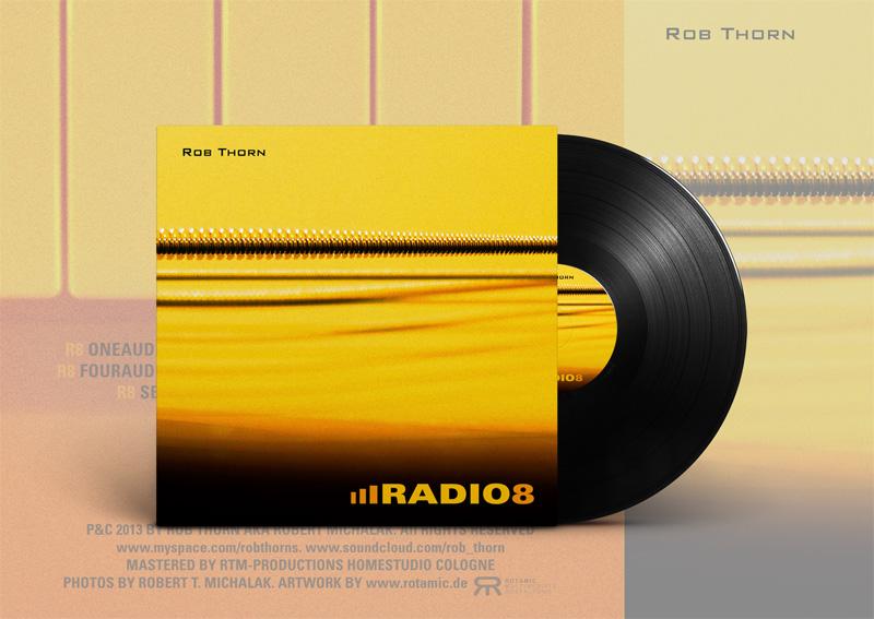 Rob Thorn - RADIO8 | Plattencover P&C2013